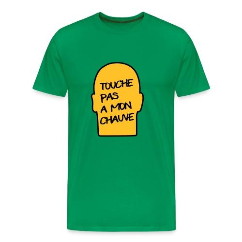Tee shirt - Touche pas à mon chauve - T-shirt Premium Homme