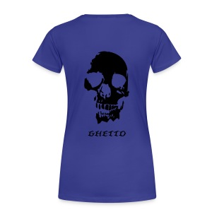 Ghetto - Frauen Premium T-Shirt