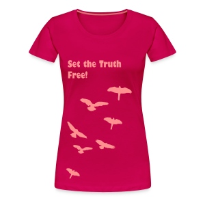 Set the Truth Free - Women's Premium T-Shirt