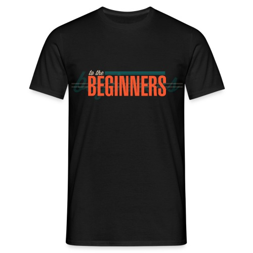 ToTheBeginners - Men's T-Shirt