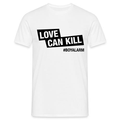 LOVE CAN KILL - T-Shirt (m) - Männer T-Shirt