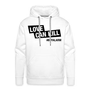LOVE CAN KILL - Hoodie (m) - Männer Premium Hoodie