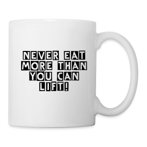 Never Eat More - Tasse
