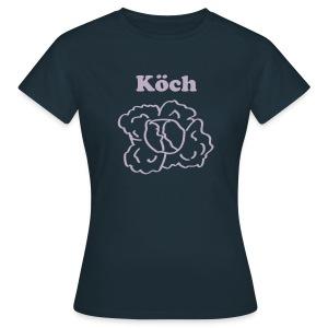 Köch | T-Shirt | Damen - Frauen T-Shirt