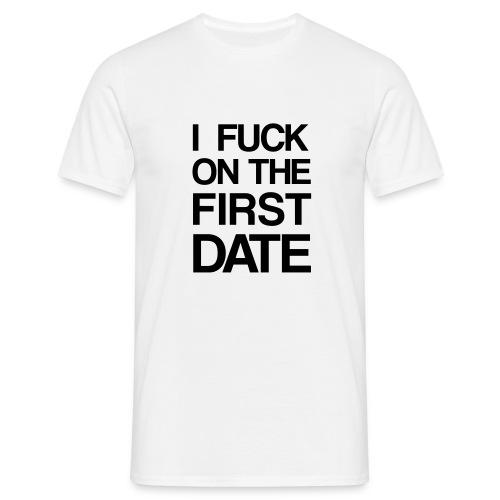First date - Männer T-Shirt