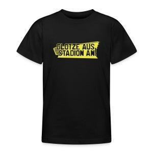 GLOTZE AUS, STADION AN! [Infantil/schwarz] - Teenager T-Shirt