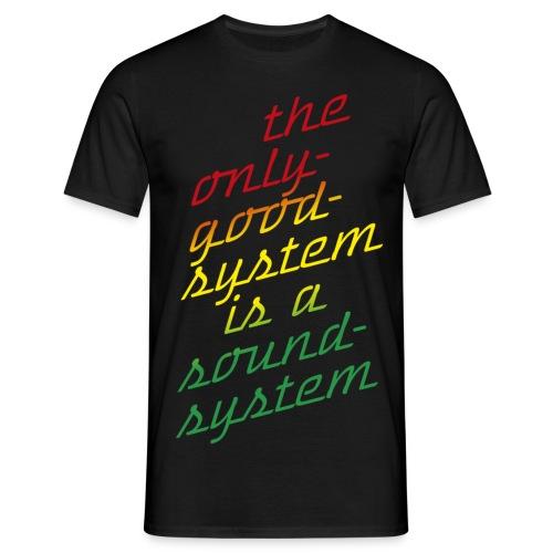 the system - Männer T-Shirt