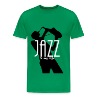 Tee shirts ~ T-shirt Premium Homme ~ T shirt homme jazz is my life