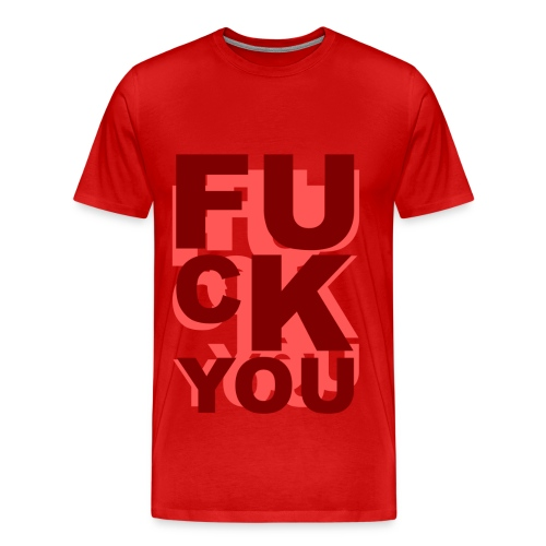 T shirt homme fuck you - T-shirt Premium Homme