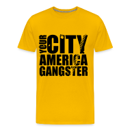 Tee shirts ~ T-shirt Premium Homme ~ T shirt homme your city america gangster