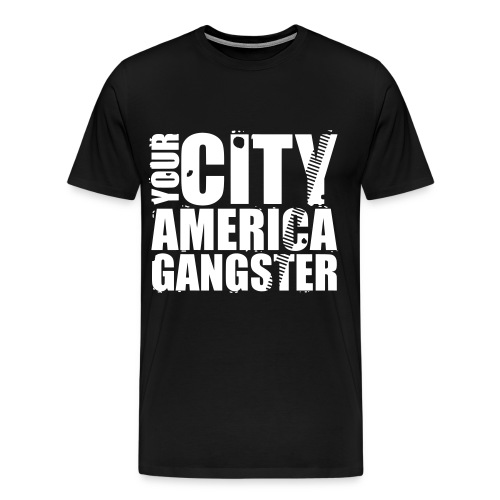 T shirt homme your city america gangster - T-shirt Premium Homme