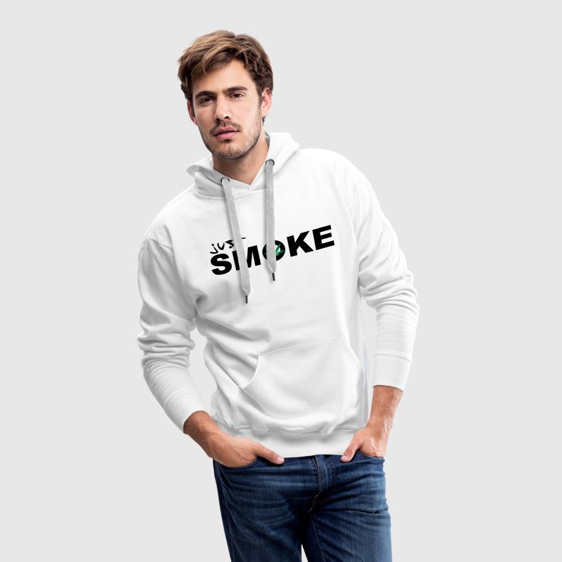 Just Smoke /  / Weed / Cannabis / Drogen 2c Hoodies & Sweatshirts - Men's Premium Hoodie