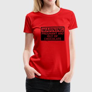 Warning - pregnant and out of chocolate T-shirts - Premium-T-shirt dam