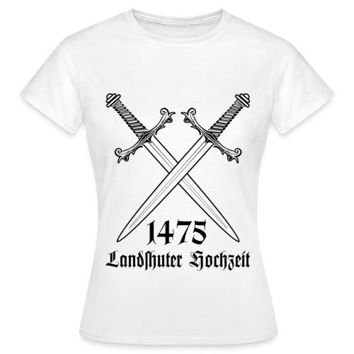 Landshuter Hochzeit - Frauen T-Shirt