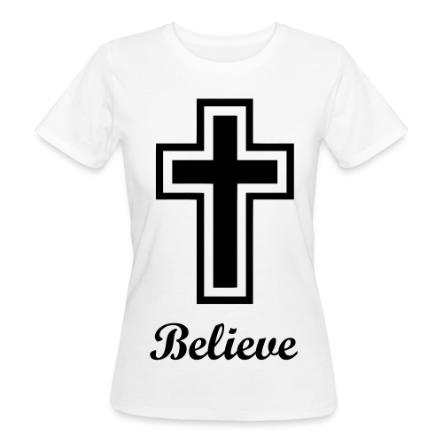 Believe organic shirt for women - Vrouwen Bio-T-shirt