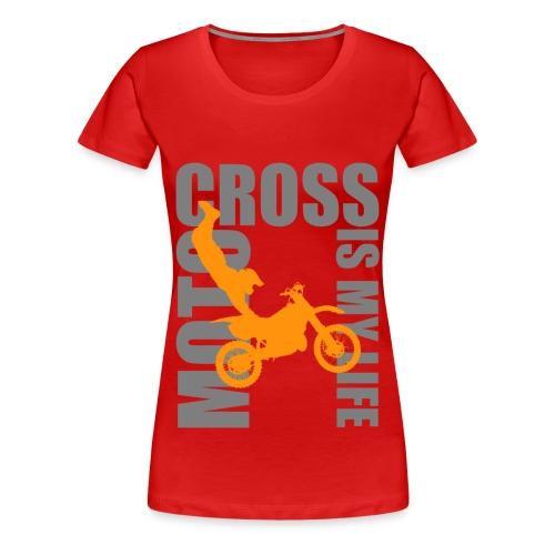 T shirt femme motocross is my life - T-shirt Premium Femme