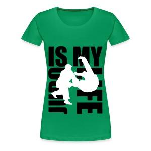 T shirt femme judo is my life - T-shirt Premium Femme