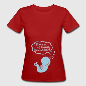 planning my escape this october T-shirts - Vrouwen Bio-T-shirt