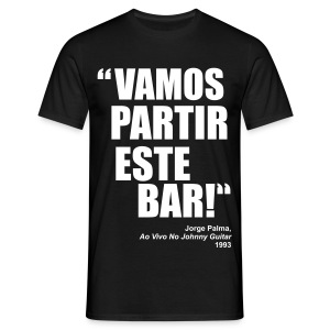 Vamos Partir Este Bar! - Men's T-Shirt