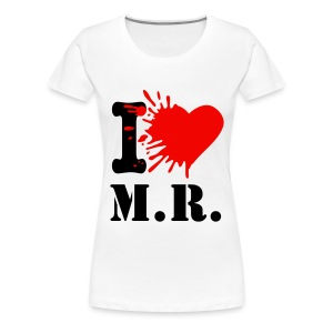 Frauen T-shirt I Love M.R. - Frauen Premium T-Shirt