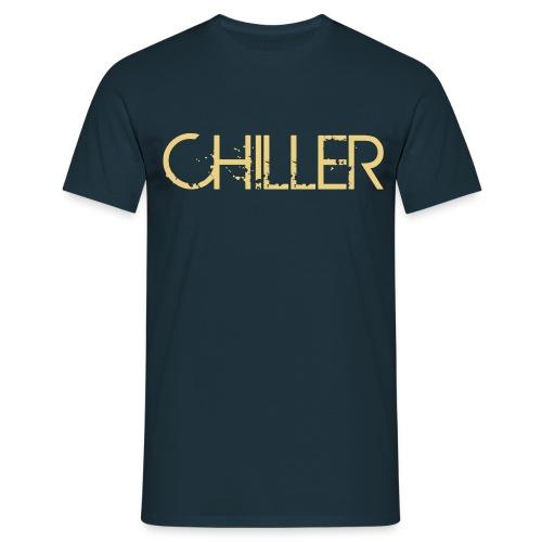 Chill - Männer T-Shirt