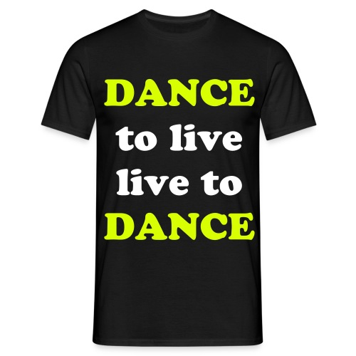 DANCE shirt MEN - Mannen T-shirt