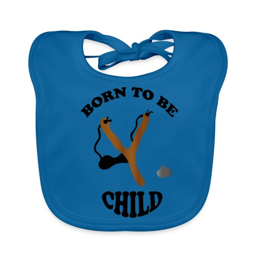 Born to be child by Lola - Baby Bio-Lätzchen