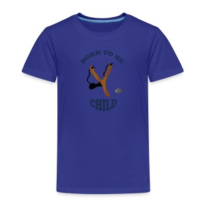 Born to be child by Lola - Kinder Premium T-Shirt