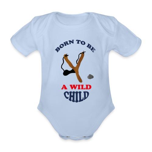 Born to be a wild child - by Lola - Baby Bio-Kurzarm-Body