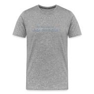 T-Shirts ~ Men's Premium T-Shirt ~ You Can't Make Me Wear This