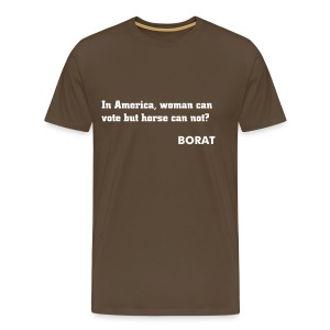 In America woman can vote but horse can not? - Men's Premium T-Shirt