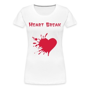 Heart break - T-shirt Premium Femme