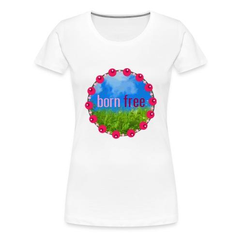 Topp - BORN FREE - Premium-T-shirt dam