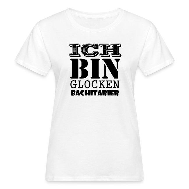 """Damen T-Shirt weiß """"Ich bin Glockenbachitarier"""""""