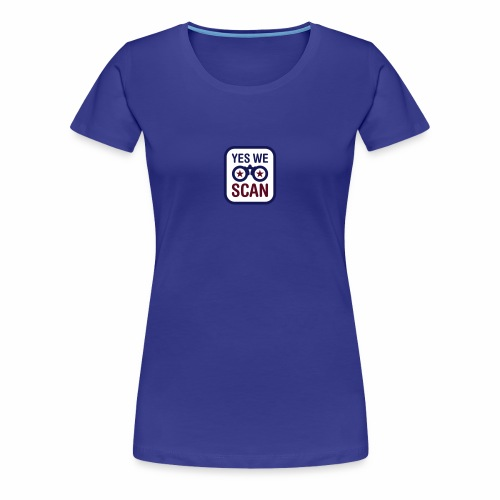 yes we scan - Frauen Premium T-Shirt