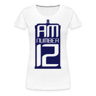 T-Shirts ~ Women's Premium T-Shirt ~ I Am Number 12