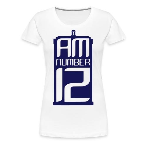 I Am Number 12 - Women's Premium T-Shirt