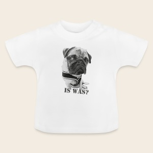Baby T-Shirt Is Was? - Baby T-Shirt