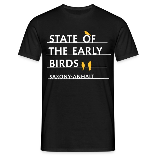 State of the Early Birds - Männer T-Shirt
