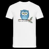 T-Shirts ~ Männer T-Shirt ~ Eule - Morgens immer mü-hühü-de