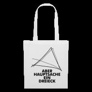Taschen & Rucksäcke ~ Stoffbeutel ~ Aber Hauptsache ein Dreieck!