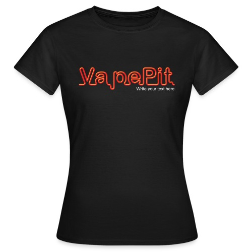 Add your own text - Women's T-Shirt