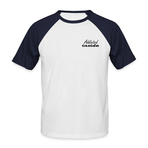 Addicted inside - Männer Baseball-T-Shirt