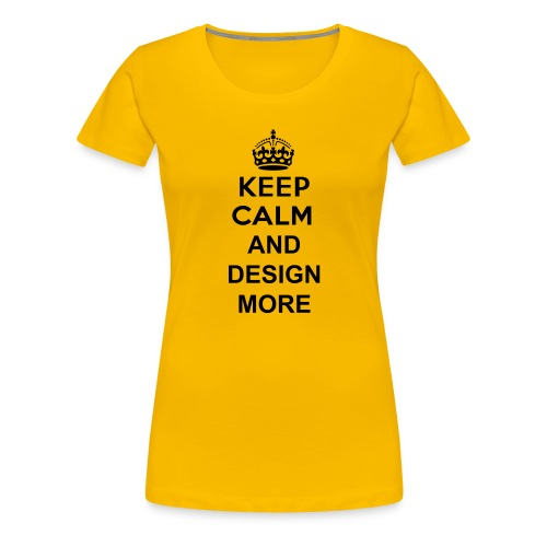 Aldults Female KEEP CALM - Women's Premium T-Shirt