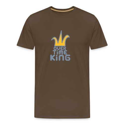Cuz I own - Overtime King - Men's Premium T-Shirt