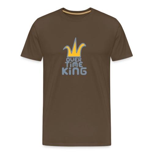 Cuz I own - Overtime King - Men's Premium T-Shirt