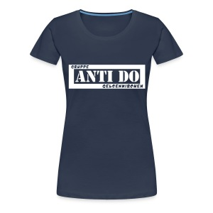 ANTI-DO Girlie - Frauen Premium T-Shirt