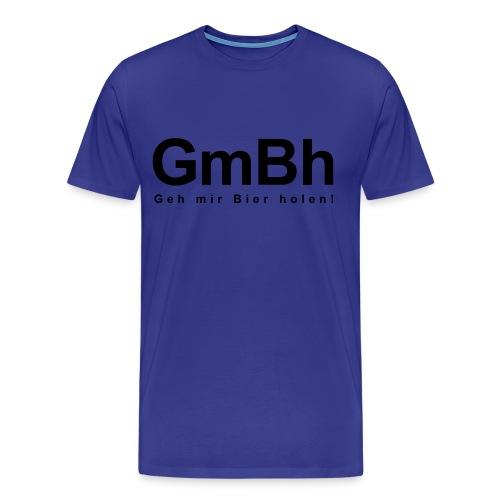 GmBh - geh mir Bier holen - Männer Premium T-Shirt