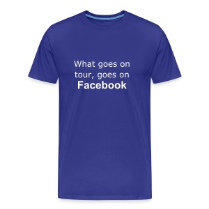 What goes on your, Goes on facebook - Men's Premium T-Shirt