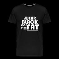 T-Shirts ~ Men's Premium T-Shirt ~ I Wear Black